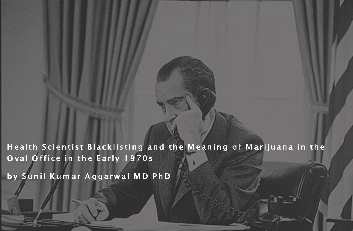 Unpacking the Nixon Tapes: The Meaning of Marijuana for the U.S. Presidential Administration Which Created and Placed It in Schedule I